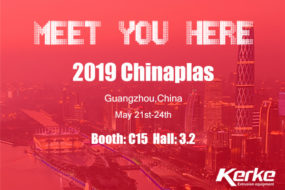 Chinaplas 2019, Looking Forward to Your Visit -- Kerke Extrusion Equipment